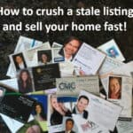 How to crush a stale listing and sell your home fast!